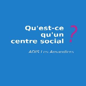 Qu'est -ce qu'un centre social ?